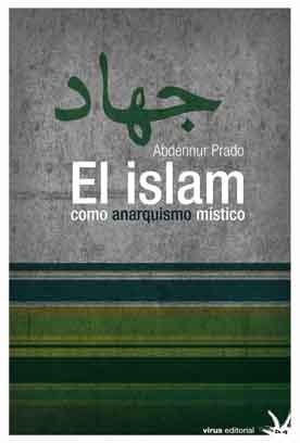 el_islam_como_anarquismo_mistico3.jpg