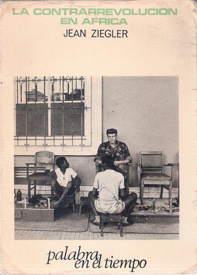 libro-la-contrarrevolucion-en-africa-jean-ziegler-D_NQ_NP_15204-MLA20099101796_052014-F.jpg