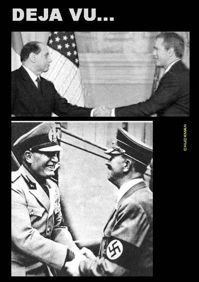 CHUCKMAN - BERLUSCONI AND BUSH - DEJA VU OF MUSSOLINI AND HITLER.jpg