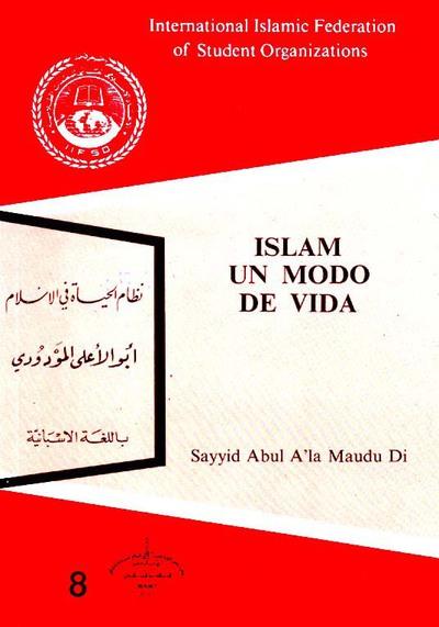 islam-un-modo-de-vida-sayyid-abul-a-la-maudu-di-spanish-only-en-espanol-4.jpg