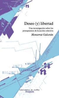 deseo_y_libertad_una_investigacion_sobre_los_presupuestos_de_la_accion_colectiva_portada_completa.png