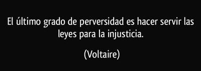 frase-el-ultimo-grado-de-perversidad-es-hacer-servir-las-leyes-para-la-injusticia-voltaire-177895.jpg