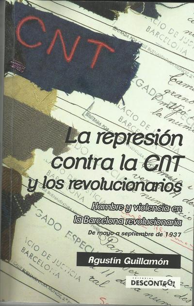 Portada La represión c. la CNT.jpg