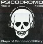 Psicodromo 1989-1998 - Days of dance and glory.JPG