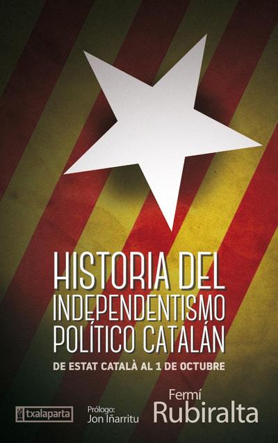 historia-del-independentismo-politico-catalan-txalaparta-eus.jpg